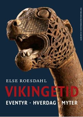 Vikingetid Else Roesdahl 9788771848304