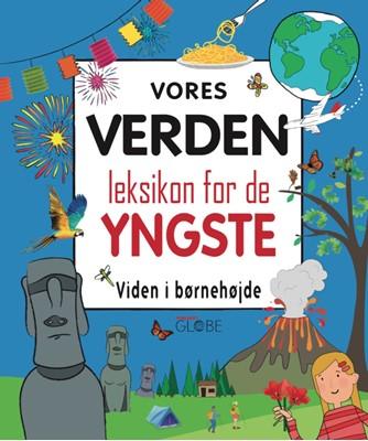 Vores verden - leksikon for de yngste  9788742510582