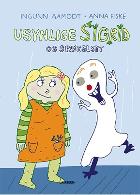 Usynlige Sigrid og spøgelset Ingunn Aamodt 9788772249834