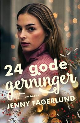 24 gode gerninger Jenny Fagerlund 9788793834019