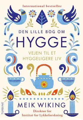 Den lille bog om hygge Meik Wiking 9788740619270