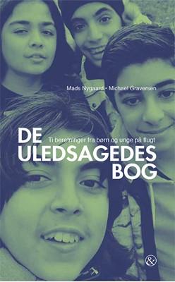 De uledsagedes bog Mads Nygaard, Michael Graversen 9788771514957