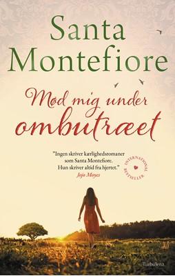Mød mig under ombutræet Santa Montefiore 9788771483543