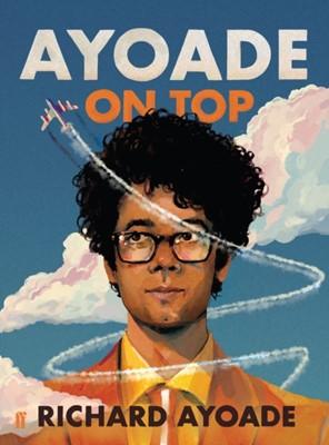 Ayoade On Top Richard Ayoade 9780571339136