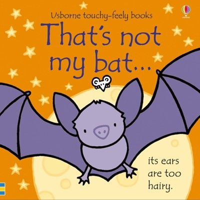 That's not my bat... Fiona Watt 9781474964418