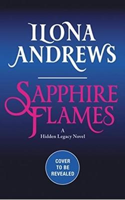 Sapphire Flames Ilona Andrews 9780062878342
