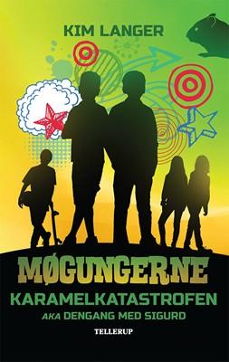 Møgungerne #2: Karamelkatastrofen aka Dengang med Sigurd Kim Langer 9788758836706