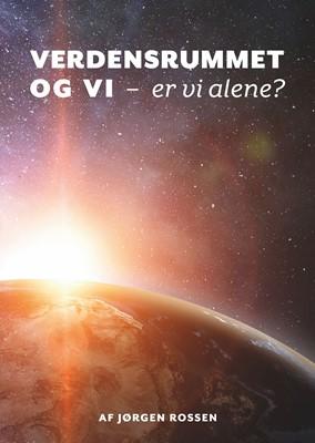 Verdensrummet og Vi Jørgen Rossen 9788797121009