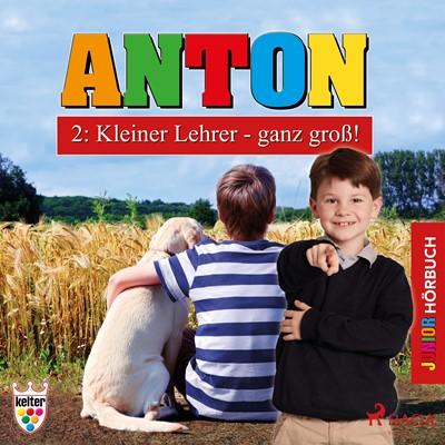 Anton 2: Kleiner Lehrer - ganz groß! - Hörbuch Junior Elsegret Ruge 9788711754818