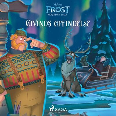 Frost - Nordlysets magi - Øivinds opfindelse - Disney, – Disney, DISNEY 9788726211689