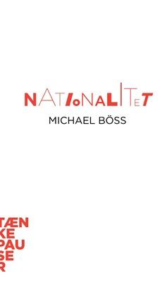 Nationalitet Michael Böss 9788771849257