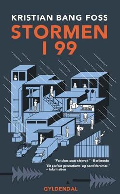 Stormen i 99 Kristian Bang Foss 9788702147544