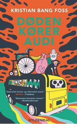 Døden kører Audi Kristian Bang Foss 9788702130751