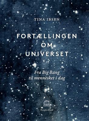 Fortællingen om universet Tina Ibsen 9788770363587