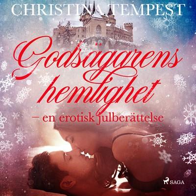 Godsägarens hemlighet - en erotisk julberättelse Christina Tempest 9788726329285