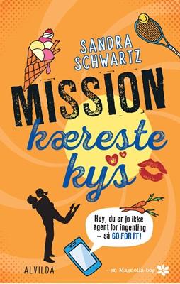 Mission kærestekys (3) Sandra Schwartz 9788741500676