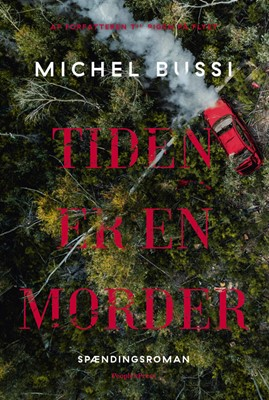 Tiden er en morder Michel Bussi 9788772007076