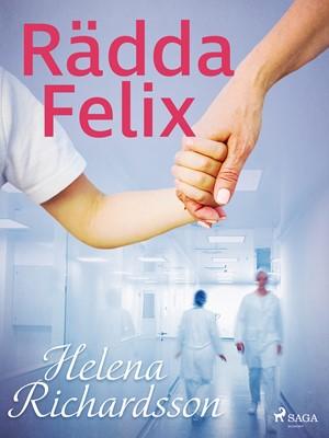 Rädda Felix Helena Richardson 9788726179699