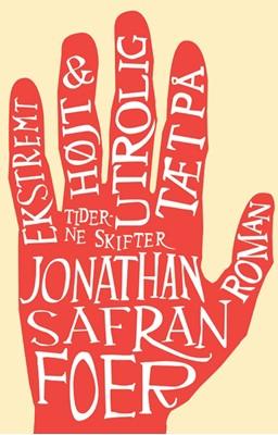 Ekstremt højt & utrolig tæt på Jonathan Safran Foer 9788779731981