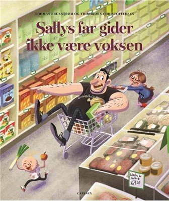 Sallys far gider ikke at være voksen Thomas Brunstrøm 9788711914885