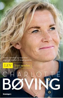Lev - Styr vreden Charlotte Bøving 9788793825093
