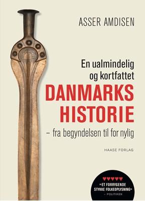 En ualmindelig og kortfattet danmarkshistorie, hb Asser Amdisen 9788755913400