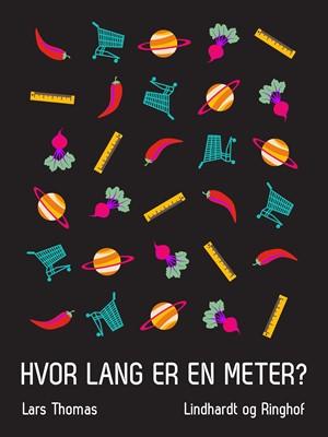 Hvor lang er en meter? Lars Thomas 9788726032062
