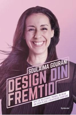 Design din fremtid Soulaima Gourani 9788702267815