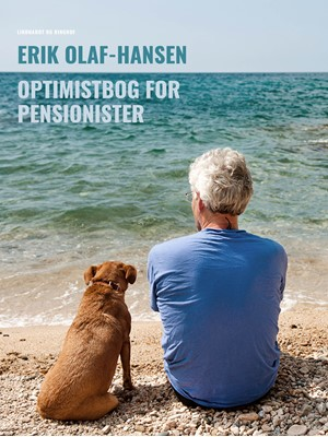 Optimistbog for pensionister Erik Olaf Hansen 9788726240986