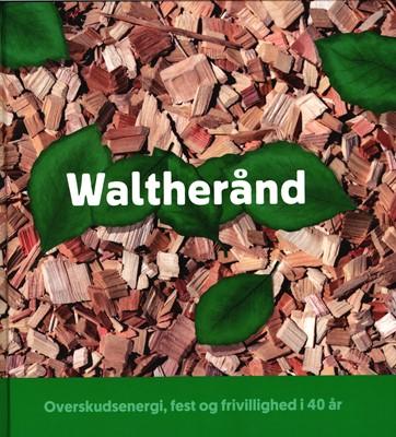 Waltherånd m.fl., Brian Mogensen, Randi Rehmeir, Jens Peter Andersen, Randi Rehmeier 9788798976110
