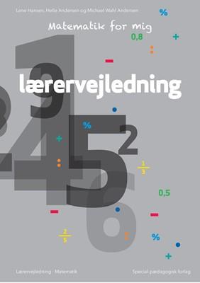 Matematik for mig, Lærervejledning Michael Wahl Andersen, Lene Hansen, Helle Andersen 9788723543769