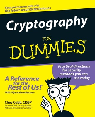 Cryptography For Dummies Chey Cobb 9780764541889