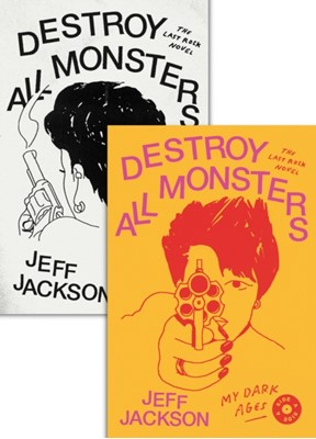 Destroy All Monsters Jeff Jackson 9780374537661