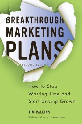Breakthrough Marketing Plans Tim Calkins 9780230340336