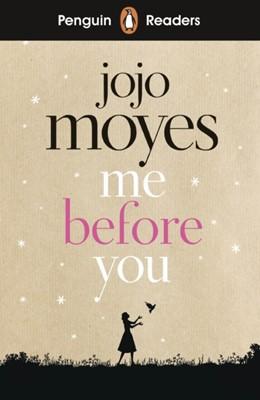Penguin Readers Level 4: Me Before You (ELT Graded Reader) Jojo Moyes 9780241397916