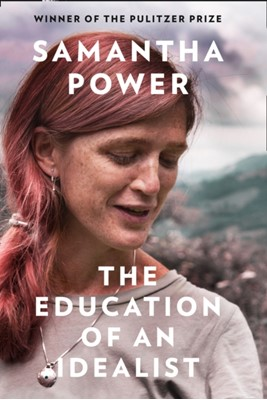 The Education of an Idealist Samantha Power 9780008274900