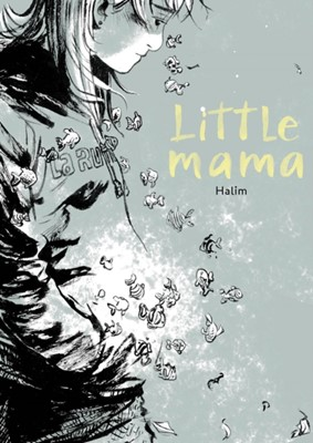 Little Mama Halim Mahmouidi 9781549307959