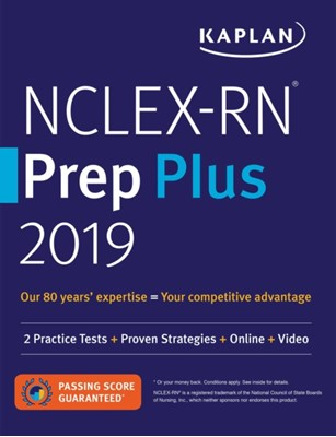 NCLEX-RN Prep Plus 2019 Kaplan Nursing 9781506245355