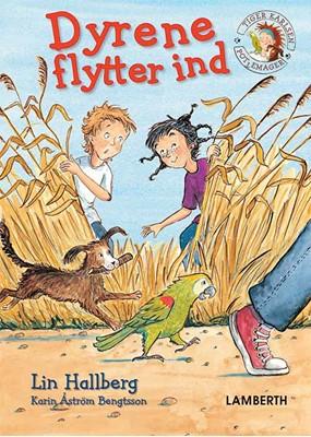 Dyrene flytter ind Lin Hallberg 9788772249759