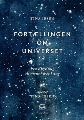 Fortællingen om universet Tina Ibsen 9788770366175