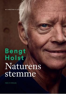 Bengt Holst: Naturens stemme Christina B. Kjeldsen 9788793810303