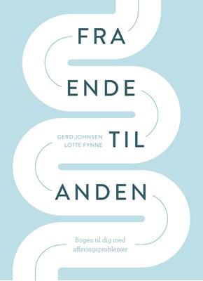 Fra ende til anden Gerd Johnsen, Lotte Fynne 9788793810297