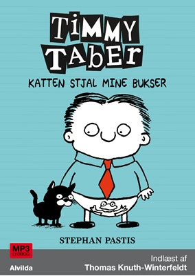 Timmy Taber 6: Katten stjal mine bukser Stephan Pastis 9788741509365