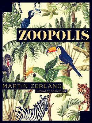 Zoopolis Martin Zerlang 9788726045680