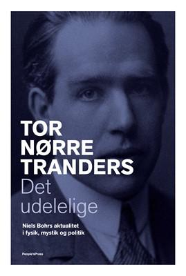 Det udelelige Tor Nørretranders 9788770367653