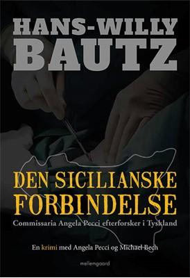Den sicilianske forbindelse Hans-Willy Bautz 9788772186542