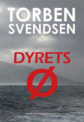 Dyrets ø Torben Svendsen 9788772185026