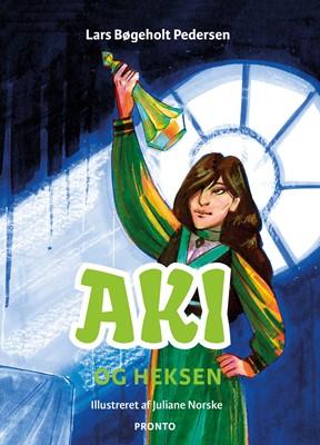 Aki og heksen Lars Bøgeholt Pedersen 9788793222533