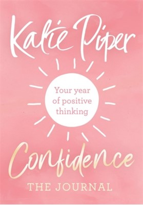 Confidence: The Journal Katie Piper 9781784295448
