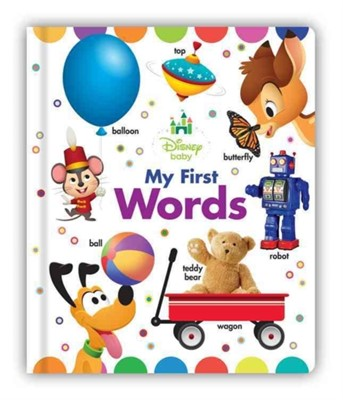 Disney Baby My First Words Disney Book Group, Disney Books 9781484752616